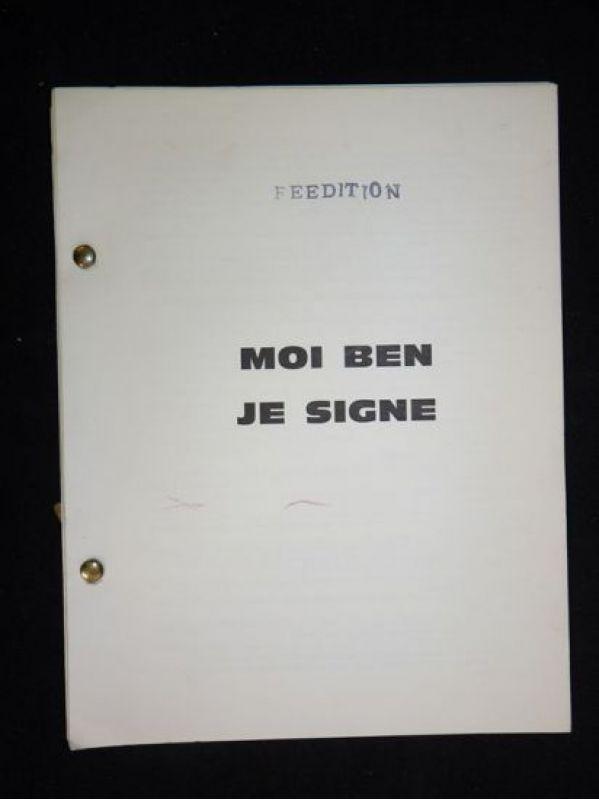 Moi, Ben Je signe , o Ben Dieu Art total Sa revue (Ben Vautier)